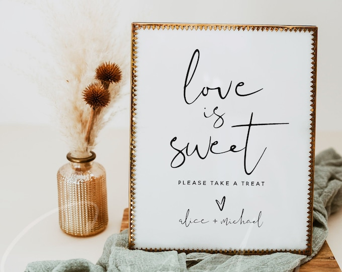 Love is Sweet Sign, Minimalist Wedding Sign Template, Printable Love is Sweet Signs, Modern Wedding Signs, Instant Download, Templett, M8