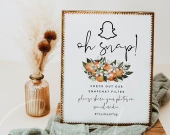 Oh Snap Sign, Snapchat Sign Template, Printable Snapchat Signs, Editable Text, Citrus Wedding Sign, Baby Shower, Bridal Shower, Instant, C2