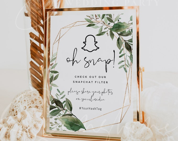 Greenery Oh Snap Sign, Snapchat Sign Template, Printable Snapchat Sign, Editable Text, Wedding Sign, Baby Shower, Bridal Shower, Instant, G5