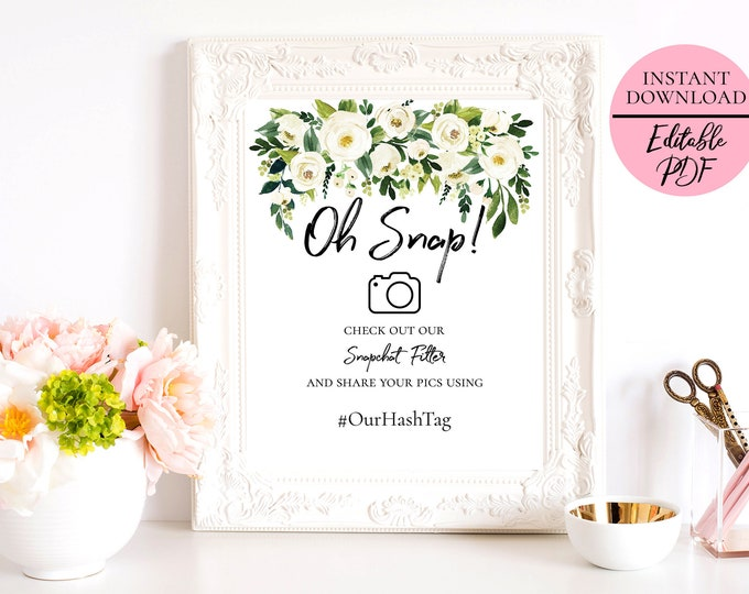 Greenery Floral Oh Snap Snapchat Geofilter Sign Template Wedding Party Snap Chat Filter Printable 5x7 8x10 Editable PDF Digital Download