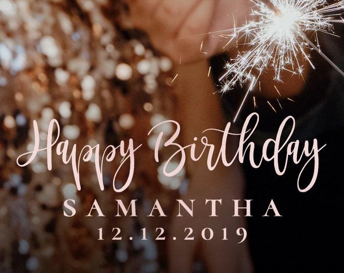 Happy Birthday Snapchat Filter Birthday Snapchat Geofilter Birthday Snapchat Birthday Geofilter Birthday Filter Birthday Snap blush Filter