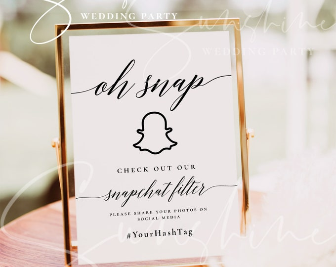 Wedding Oh Snap Sign Template, Snapchat Filter Sign, Check Out Our Snapchat Filter Sign, Printable Sign, Editable Sign Wedding Party Sign R2