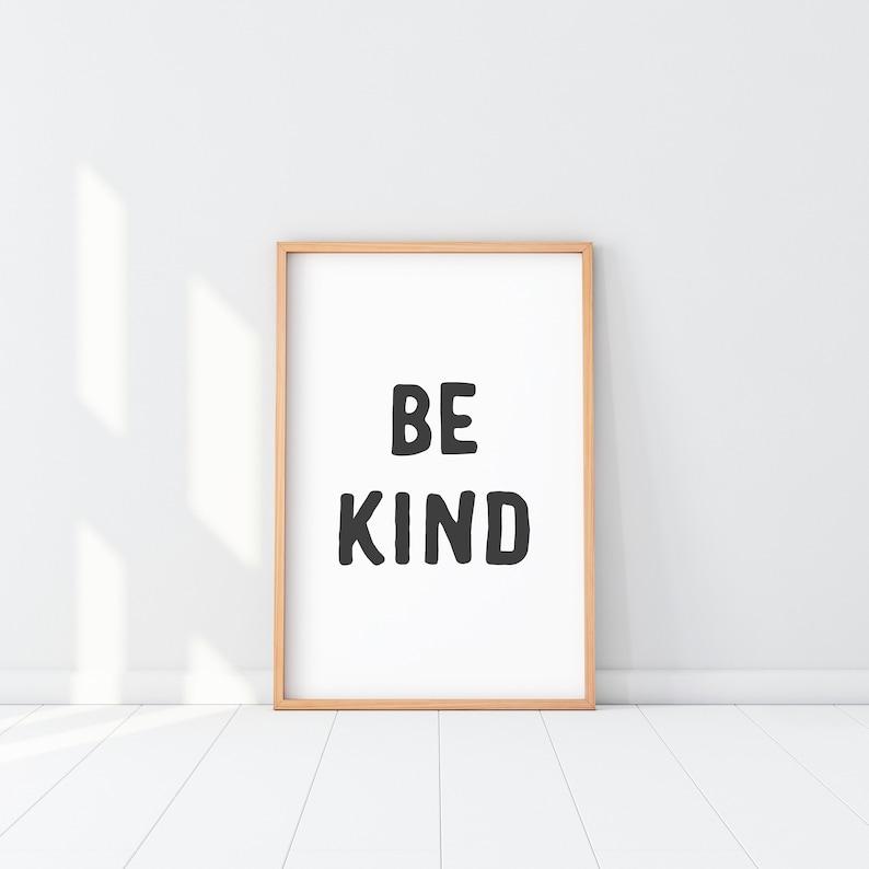 Be Kind Print Kind Poster Be Kind Quote Kind Saying Boho image 0