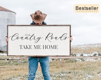 Country Roads Take Me Home | Rustic sign | Country Sign | Western Sign | Cowboy Cowgirl | Man Cave | Living Room Decor | Farmhouse Sign