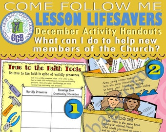 "DECEMBER #4 - Come Follow Me ""What can I do to help new members of the Church?"" Activities For: Faith, Friendship, Conversion, Standards"