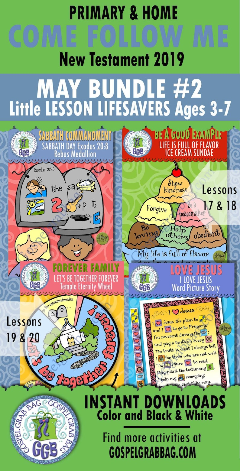 2019 MAY Ages 3-7 Come Follow Me Lesson 17-20 Bundle 2 Primary-Home:  Sabbath rebus, ice cream sundae, temple eternity wheel, Jesus story