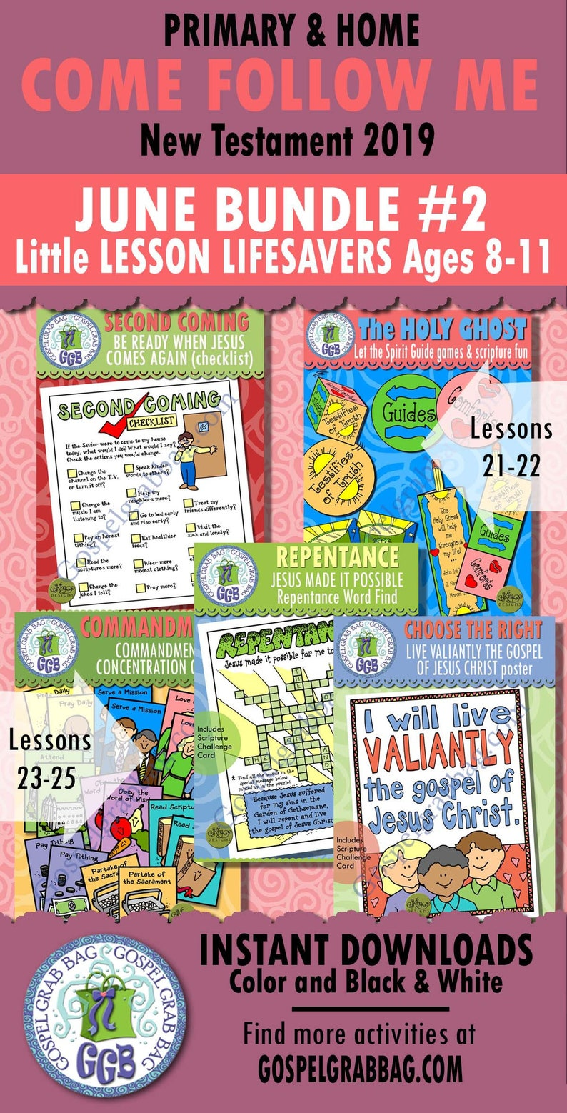 2019 JUNE Ages 8-11 Come Follow Me Lesson 21-25 Bundle 2 Primary-Home  Activities: Second Coming, Holy Ghost, Commandments, Repentance, CTR