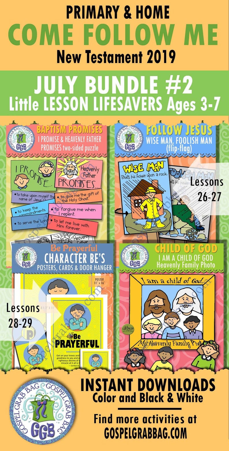2019 JULY Ages 3-7 Come Follow Me Lesson 26-29 Bundle 2 Primary-Home  ACTIVITIES: promises puzzle, wise man flag, Be prayerful, Child poster