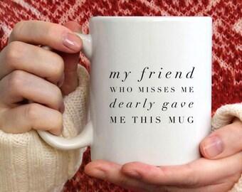 Friendship Distance Gift, Friend Distance Gift, Friend Long Distance Gift Ideas, Friendship Coffee Mug, Friends Mug Missing Friend Gift Idea