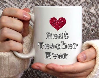 teacher gifts teacher mug end of year thank you teacher gift teacher appreciation gift best teacher ever coffee cup mug christmas gift - Best Christmas Gifts For Teachers