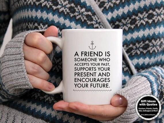friends mug friendship quote friends gift birthday