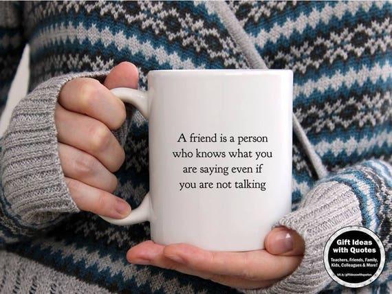 friendship coffee mug friendship quote friends gift