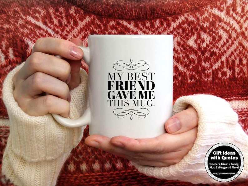 Gift For Best Friend Mug Birthday Idea