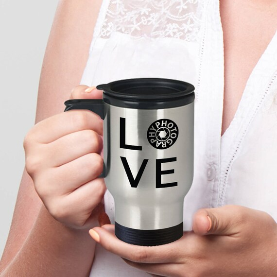 I Love Photography Coffee Travel Mug Unique Gifts For Etsy