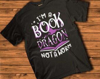 I'm a Book Dragon, Not a Worm   Bookworm Women's T-shirt