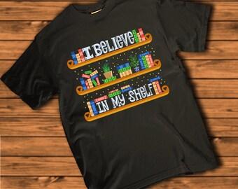 I Believe In My Shelf   Book Lover, Bookworm Women's T-shirt