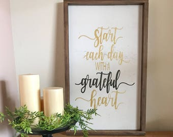 Start Each Day with a Greatful Heart Wood sign