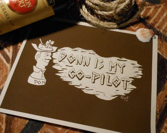 """Don the Beachcomber DONN Is My CO-PILOT 8.5"""" x 11"""" Limited Edition Tiki Art Screen Print!"""