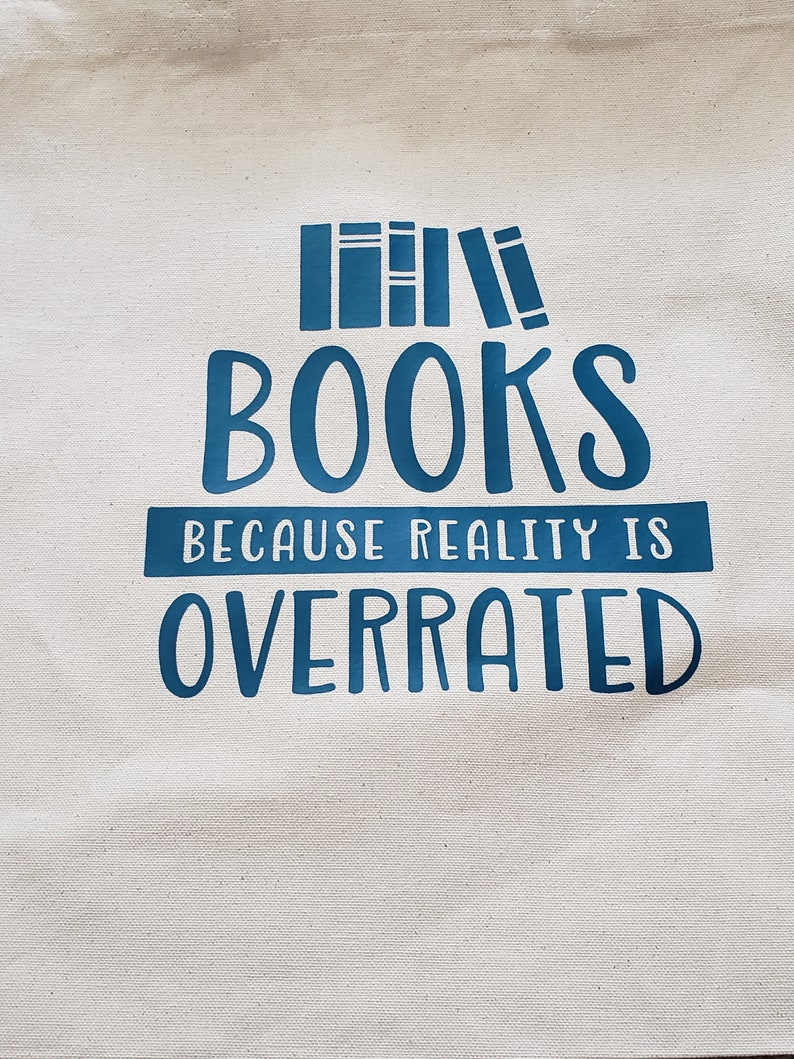 Books Because Reality Is Overrated 12 Canvas Tote Bag
