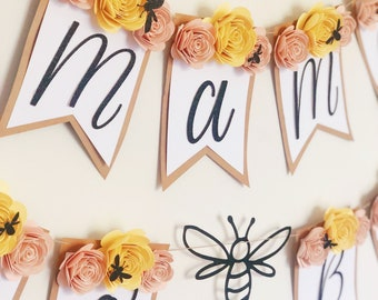 Mama to Bee Decoration   Baby Shower Banner   Bee Theme Baby Shower   Paper Flowers   Mama To Bee Banner   Floral Baby Shower Banner