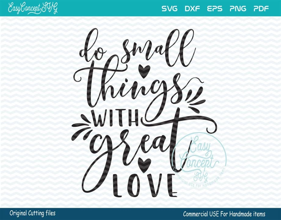 Do Small Things With Great Love Svg Instant Download Etsy