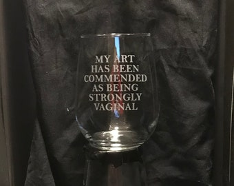 My Art Has Been Commended As Being Strongly Vaginal Vintage T-Shirt