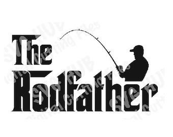 The Rodfather Cutting File, Rodfather SVG, Cricut SVG, Cameo Cut files, Fishing svg,