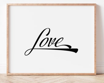 LOVE Printable Wall Art, Home Decor, Print, Poster, Digital Download, Wedding Gift, Inspirational, Simplicity, DIY, Words of Affirmation