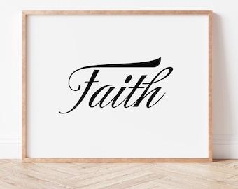 Faith Printable Wall Art, Home Decor, Poster, Print, Quote Art, Digital Download, Christian Family Gift, Inspirational, Simplicity, DIY