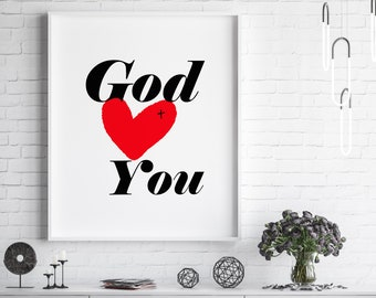 God Loves You Printable Wall Art. Christian Family Gift, Love Art, Canvas, Poster, Print, Quote Art, Digital Download, Words of Affirmation