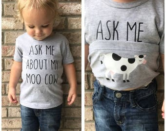 Ask Me About My Moo Cow Shirt- Funny Kids T-Shirt- Moo Cow Funny Tee- Funny Toddler Shirt-Cow Shirt-Surprise Tee-Toddler Tee-Personalization