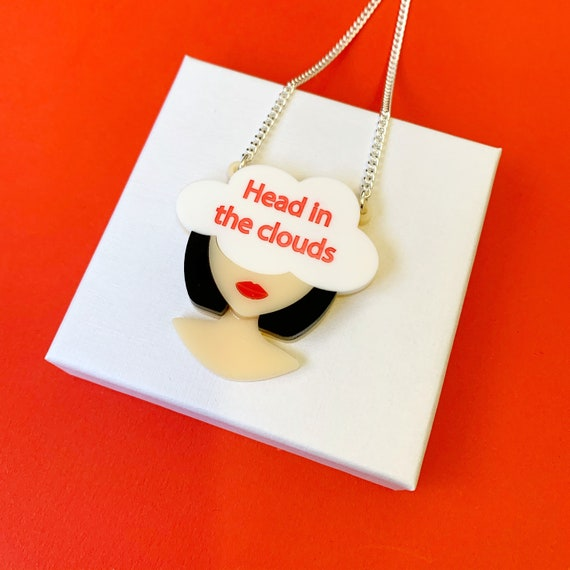 Head in the Clouds necklace, acrylic slogan necklace, laser cut necklace