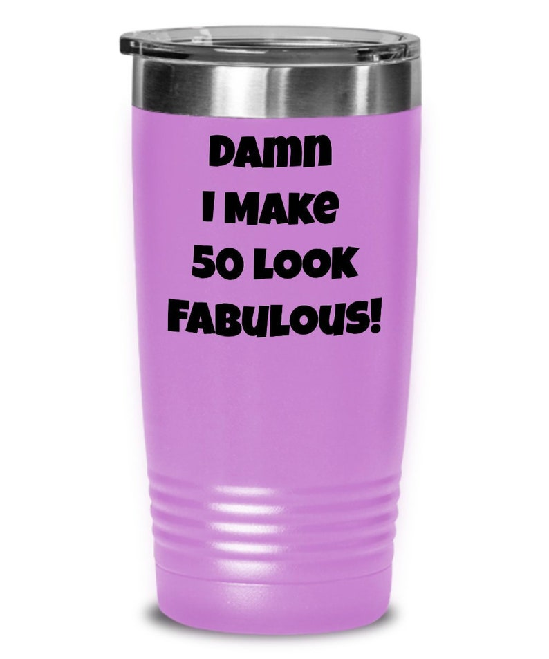 Funny 50th Birthday Gift Idea For Women Men Tumbler Cup