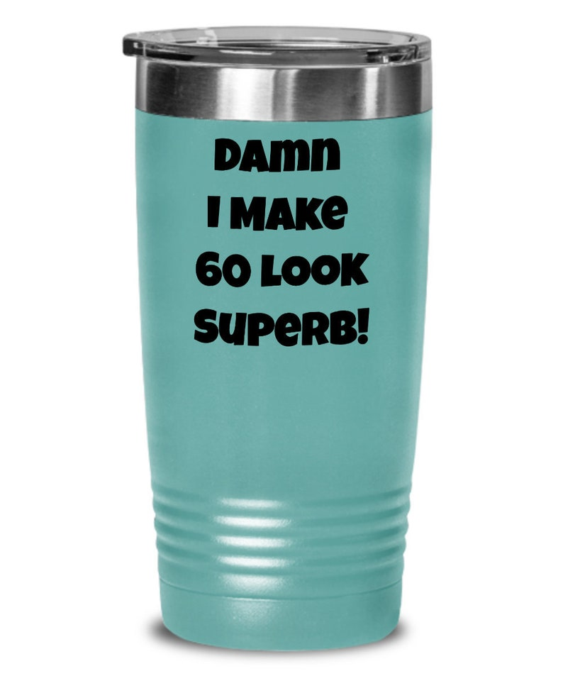 Funny 60th Birthday Gift For Women Men Tumbler Cup