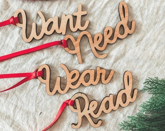 Want Need Wear Read Wooden Gift Tags - Wooden Christmas Tags - Christmas Wrapping Accessories - Gift Wrap - Hand Lettered Gift Tags
