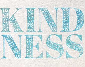 KINDNESS watercolor print