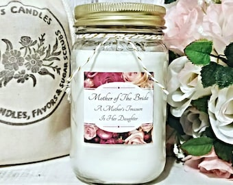 Mother of The Bride Gift - Gift from the bride - Mother of the bride Candle - Soy candle gift - Gift for her - Wedding Candle - Wedding Gift