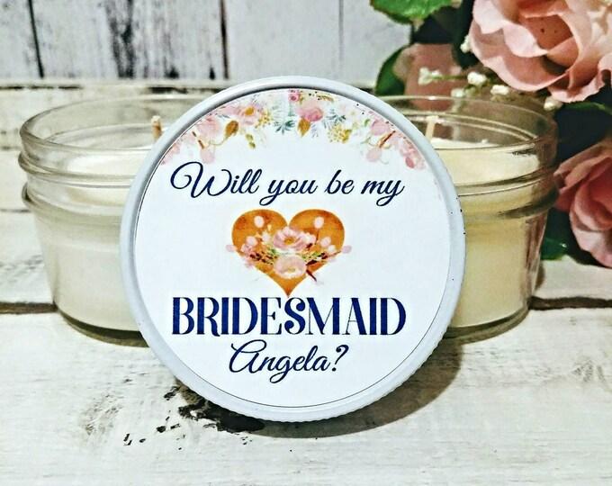 1 Bridesmaid Proposal Candle - Asking Bridesmaid gift candle - bridesmaid soy candle - Will You Be My Bridesmaid - Proposal ideas