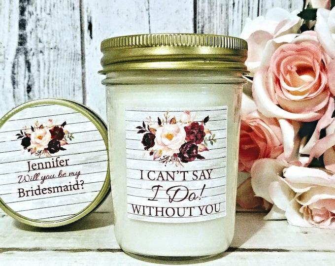 Will You Be My Bridesmaid Candle - Bridesmaid Proposal Candle - Will You be My Maid of Honor Candle - Bridesmaid Candle - Maid of Honor Gift