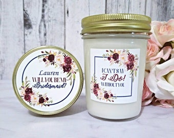 Will you be my Bridesmaid Candle - Bridesmaid Proposal Candle - Bridesmaid Gift - Maid Of Honor Gift - Will You Be My Maid Of Honor