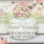 50 - 90 4oz Candle Favors For Wedding - Bridal Shower Candle Favors - Wedding Candle Favors - Personalized Candle Favors - Candle Favors