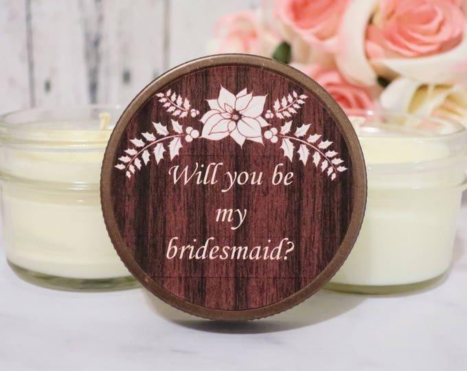 1 Bridesmaid Proposal - Will You Be My Bridesmaid - Bridesmaid Proposal Candle - Bridesmaid Candle Proposal - Asking Bridesmaid candle