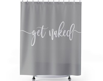 Get Naked, Shower Curtain, Bathroom Decor