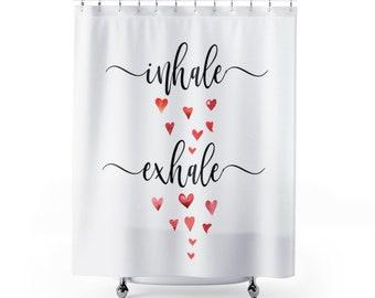 Inhale Exhale Shower Curtain Love Bathroom Decor