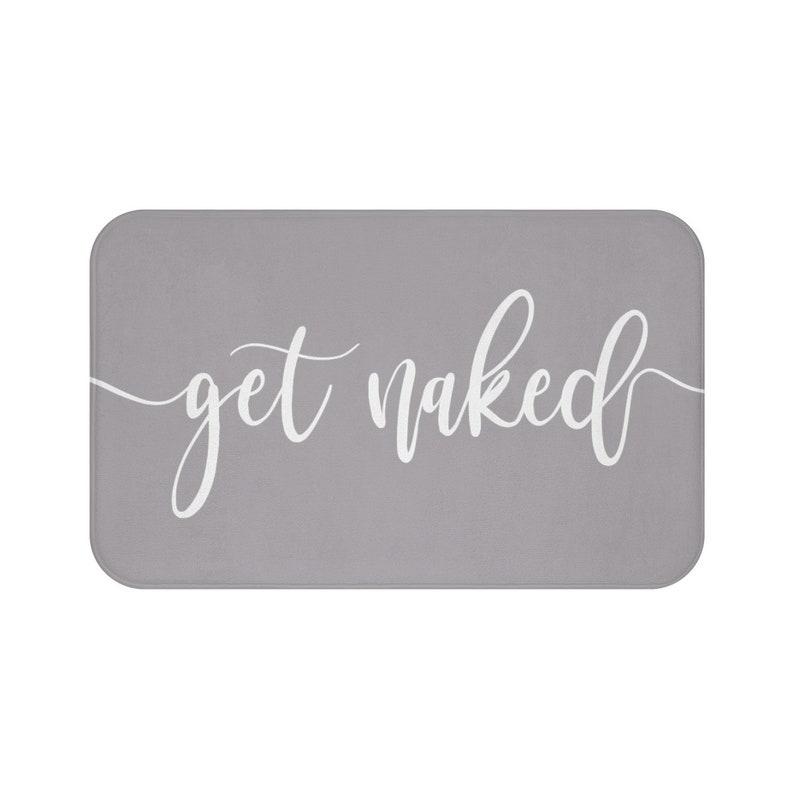 Bath Mat Get Naked Dark Gray Funny Bath Rug Bathroom Decor