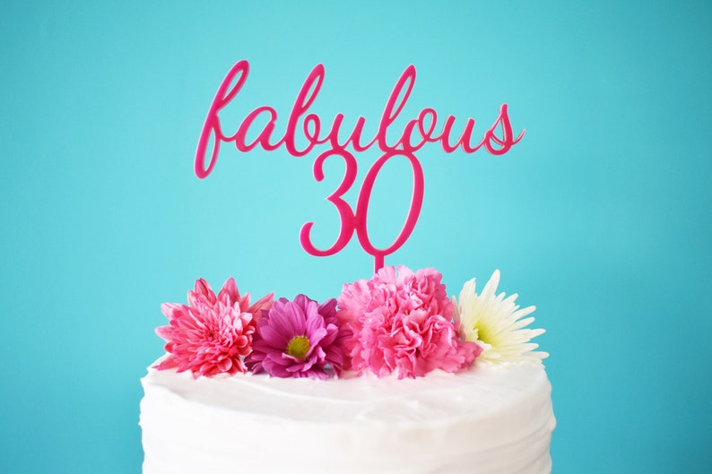 Fabulous 30 Pink Cake Topper For 30th Birthday