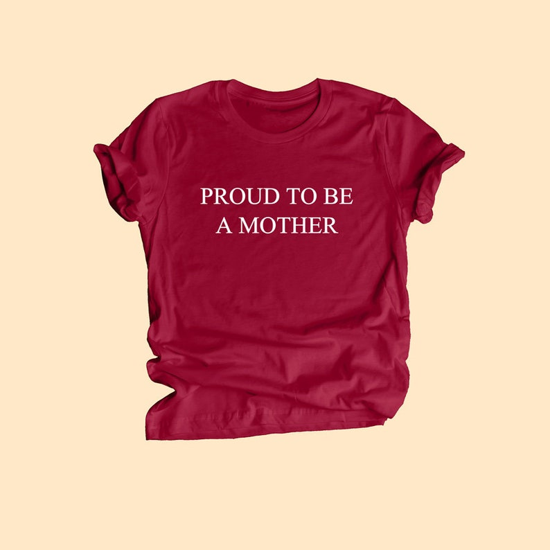 XL Mommy Shirt Proud to be a mother Shirt Unisex Tee S Mother T-Shirt Proud Mom Shirts