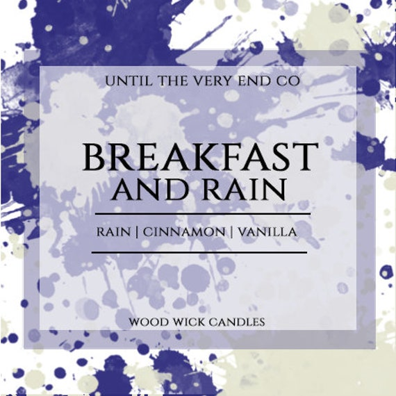 Breakfast and Rain