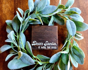 Dear Santa, It Was The Dog/Cat 4 x 3.5 Reclaimed Hand Painted Stained Wood Block Tiered Tray Shelf Filler