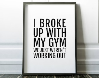 Fitness Printable, Fitness Quote Printable, Home Gym Art, Funny Print, Fitness Gift,Weight Lifting,Motivation Print, Exercise Present
